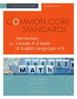 Common Core Standards for Elementary Grades K   2 Math   English Language Arts PDF