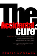 The Accidental Cure
