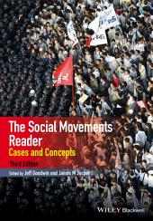 The Social Movements Reader: Cases and Concepts, Edition 3