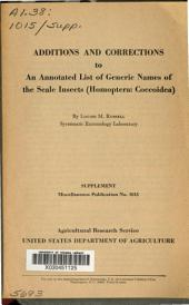 Additions and corrections to an annotated list of generic names of the scale insects (Homoptera: Coccoidea): Issue 15
