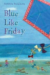 Blue Like Friday