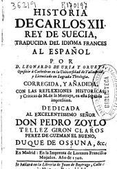 Historia de Carlos XII Rey de Suecia: Volumen 1