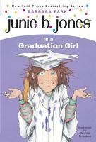 Junie B  Jones  17  Junie B  Jones Is a Graduation Girl PDF
