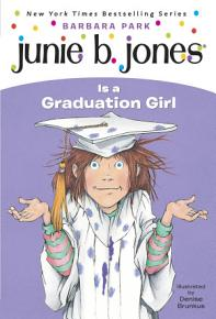 Junie B  Jones  17  Junie B  Jones Is a Graduation Girl PDF