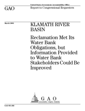 Klamath River Basin: Reclamation Met Its Water Bank Obligations, But Information Provided to Water Bank Stakeholders Could be Improved