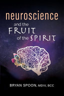 Neuroscience and the Fruit of the Spirit