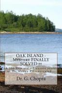 OAK ISLAND   Mystery FINALLY SOLVED     PDF