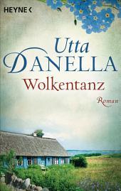 Wolkentanz: Roman