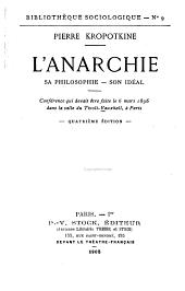 L'anarchie: sa philosophie-son idéal. Conférence qui devait être faite le 6 mars 1896 dans la salle du Tivoli-Vauxhall à Paris