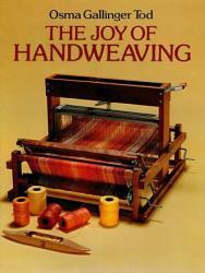 The Joy Of Hand Weaving Book PDF
