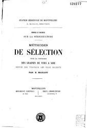 Méthodes de sélection pour la confection des graines de vers à soie: Revue des travaux les plus récents