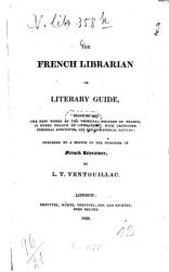 The French Librarian Or Literary Guide Book PDF