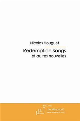Redemption songs et autres nouvelles PDF