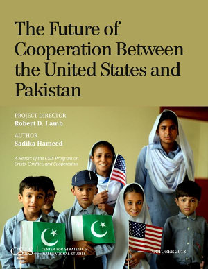 The Future of Cooperation between the United States and Pakistan PDF