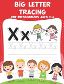 Big Letter Tracing for Preschoolers Ages 2-4