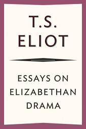 Essays on Elizabethan Drama