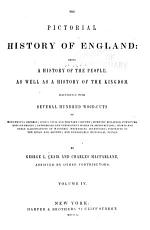 The Pictorial History of England  Being a History of the People PDF