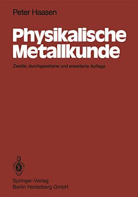 Physikalische Metallkunde PDF