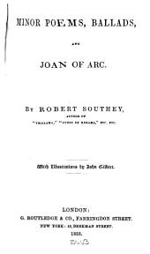 Minor poems, ballads, and Joan of Arc