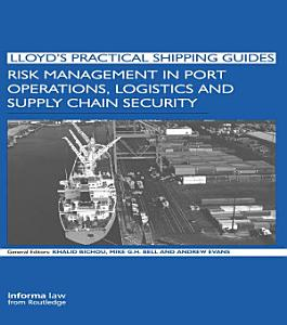 Risk Management in Port Operations  Logistics and Supply Chain Security