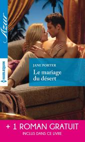 Le mariage du désert - Un irrésistible play-boy