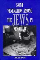 Saint Veneration Among the Jews in Morocco PDF