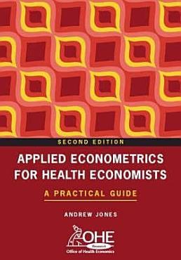 Applied Econometrics for Health Economists PDF