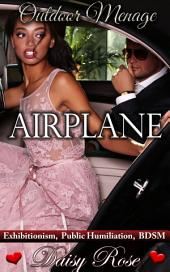 "Airplane: Book 1 of ""Outdoor Menage"""