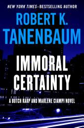 Immoral Certainty