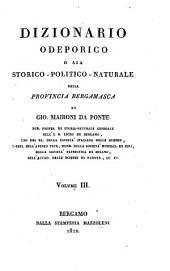Dizionario odeporico, o sia storico-politiconaturale della provincia bergamasca: Volume 3