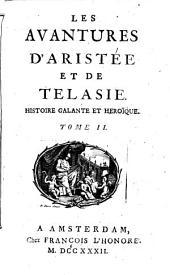 """""""Les"""" avantures d'Aristée et de Telasie: histoire galante et heroique, Volume2"""