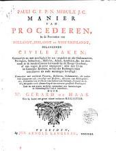 Manier van procederen, in de provintien van Hollandt, Zeelandt en West-Vrieslandt