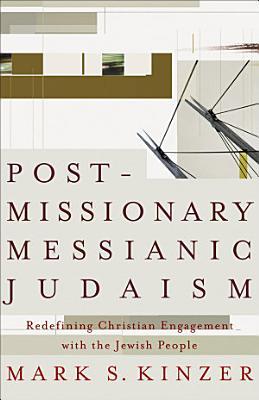 Postmissionary Messianic Judaism PDF
