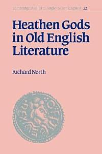 Heathen Gods in Old English Literature Book