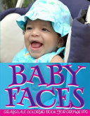 Baby Faces Grayscale Coloring Book for Grown Ups Vol  2 PDF