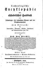 Technologische encyklopadie: oder, Alphabetisches handbuch der technologie, der technischen chemie und des machinenwesens, Band 11