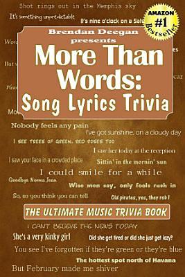 More Than Words  Song Lyrics Trivia