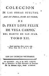 Coleccion de las obras suelas: assi en prosa, como en verso, Volumen 12