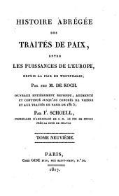 Histoire abrégée des traités de paix entre les puissances de l'Europe, depuis la Paix de Westphalie: 9