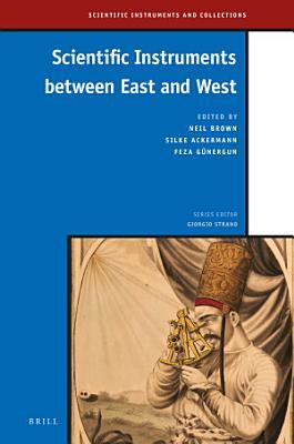 Scientific Instruments between East and West