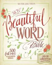 NKJV, Beautiful Word Bible, Hardcover, Red Letter Edition: 500 Full-Color Illustrated Verses