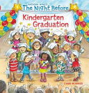 The Night Before Kindergarten Graduation PDF