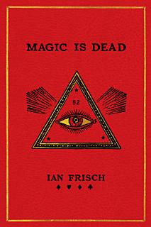 Magic Is Dead Book
