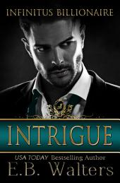 Intrigue: Infinitus Billionaire