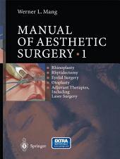 Manual of Aesthetic Surgery 1