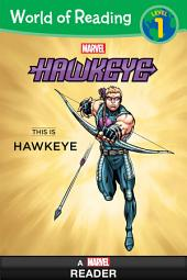World of Reading: Hawkeye: This is Hawkeye: Level 1