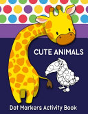 Dot Markers Activity Book Animals PDF