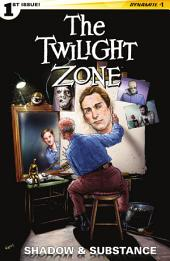 Twilight Zone: Shadow and Substance #1