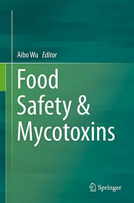 Food Safety & Mycotoxins