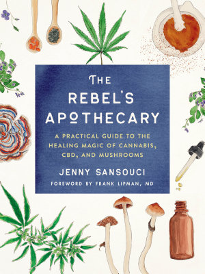 The Rebel s Apothecary